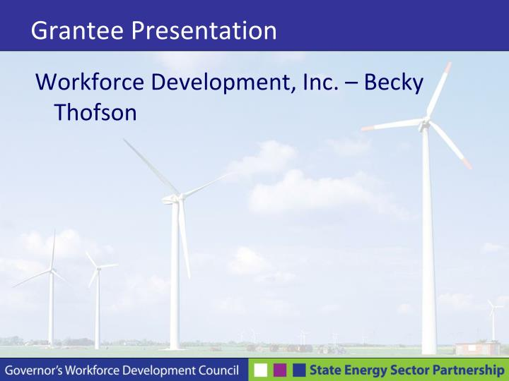 Grantee Presentation