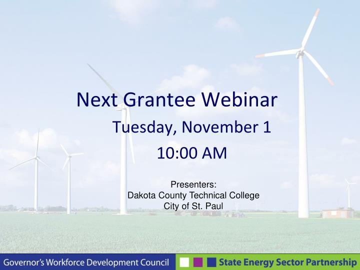 Next Grantee Webinar
