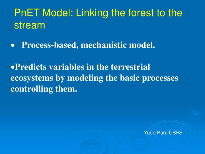 PnET Model: Linking the forest to the stream