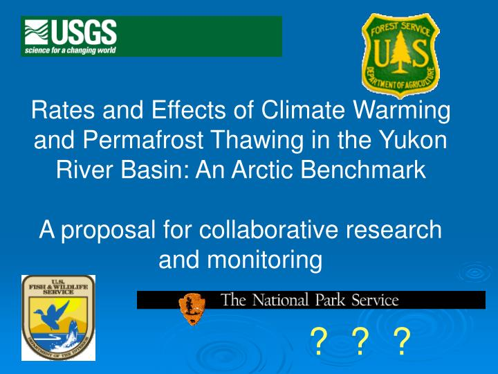 Rates and Effects of Climate Warming and Permafrost Thawing in the Yukon River Basin: An Arctic Benchmark