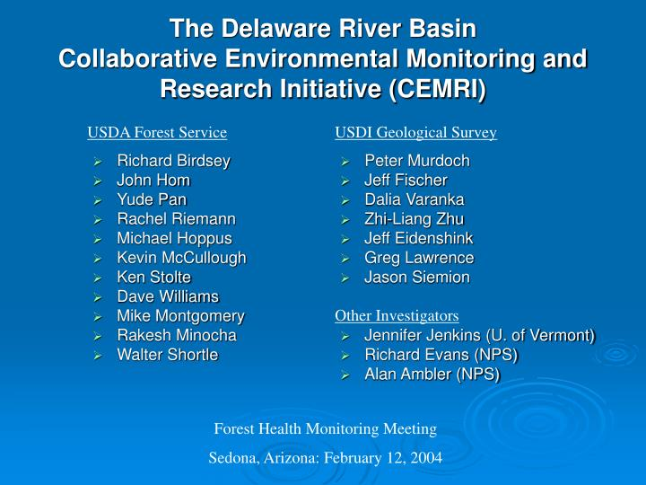 The delaware river basin collaborative environmental monitoring and research initiative cemri