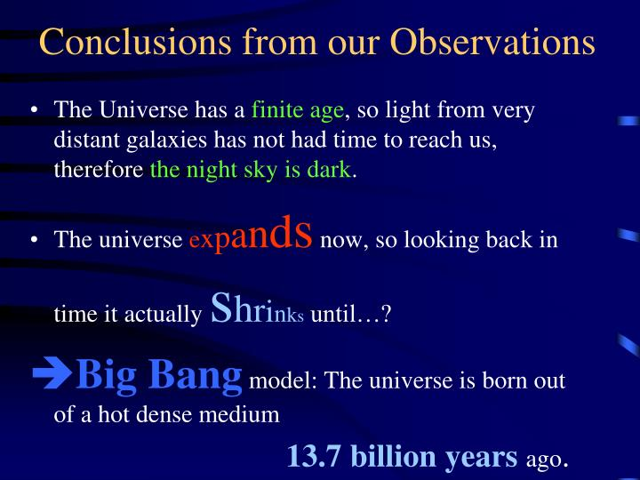 Conclusions from our Observations