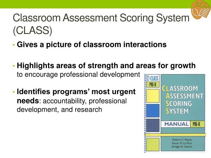 Classroom Assessment Scoring System (CLASS)