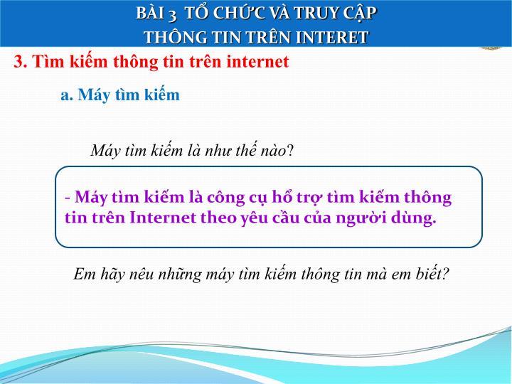 3. Tìm kiếm thông tin trên internet