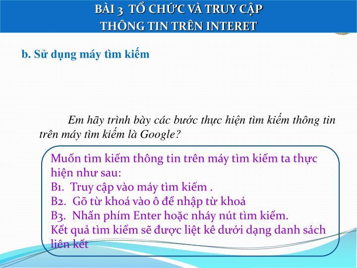 BÀI 3  TỔ CHỨC VÀ TRUY CẬP