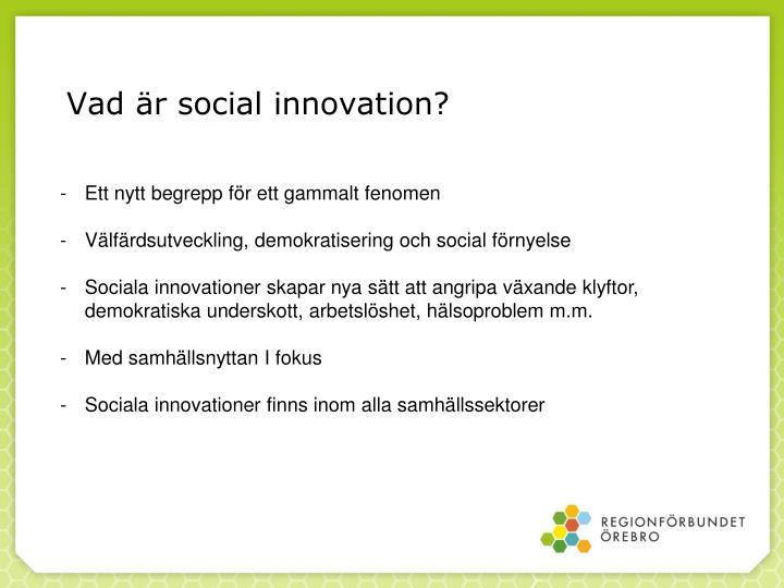 Vad är social innovation?