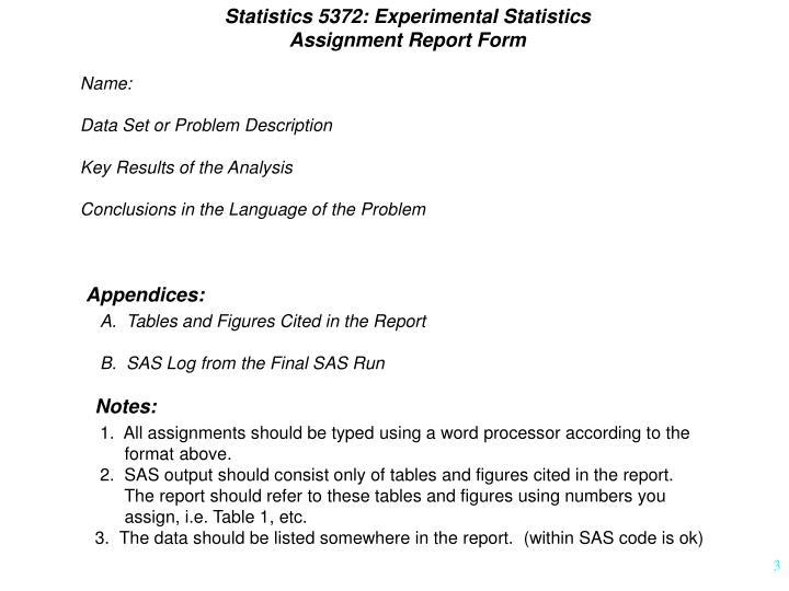 Statistics 5372: Experimental Statistics