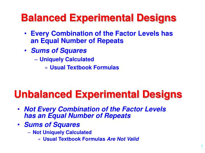 Balanced Experimental Designs