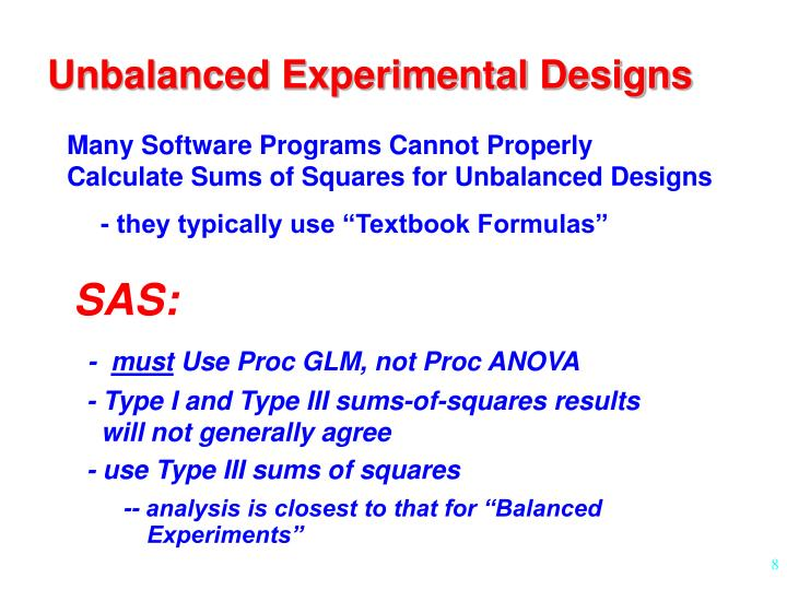 Unbalanced Experimental Designs