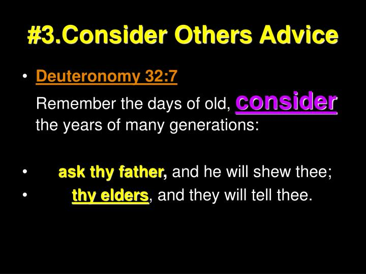 #3.Consider Others Advice
