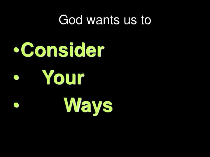 God wants us to