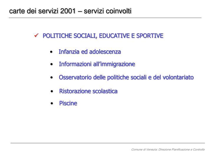 carte dei servizi 2001 – servizi coinvolti