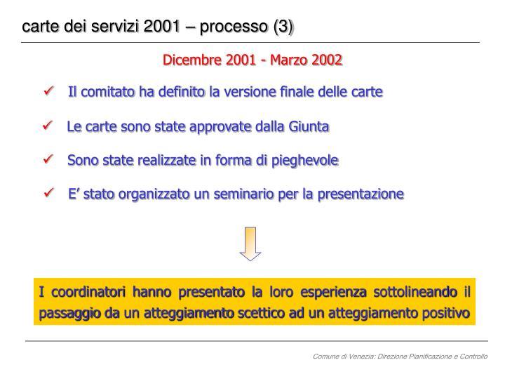 carte dei servizi 2001 – processo (3)