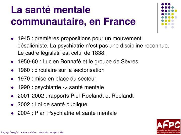 La santé mentale communautaire, en France
