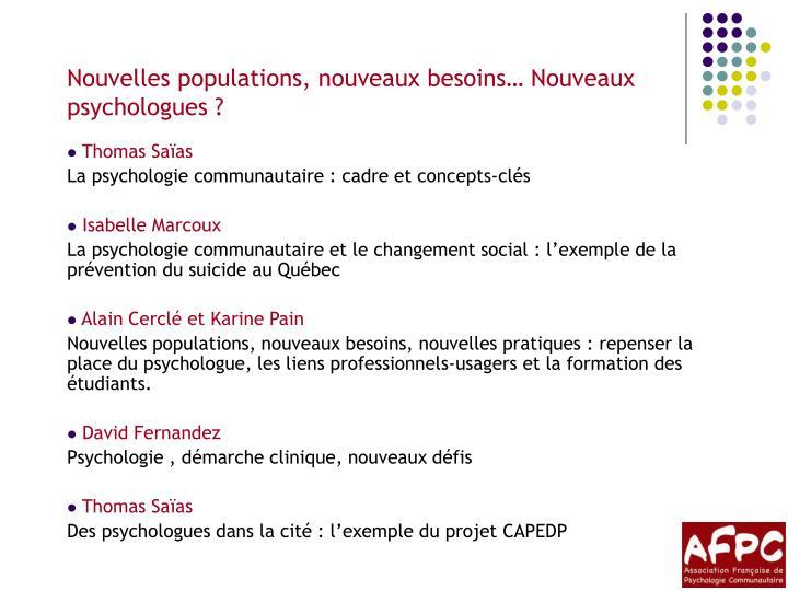 Nouvelles populations, nouveaux besoins… Nouveaux psychologues ?
