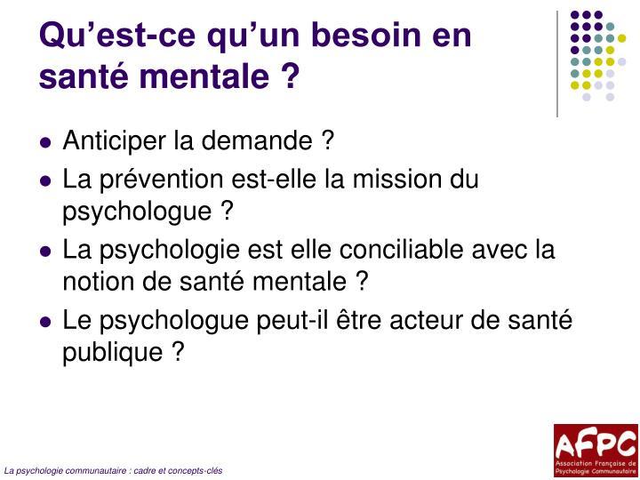 Qu'est-ce qu'un besoin en santé mentale ?