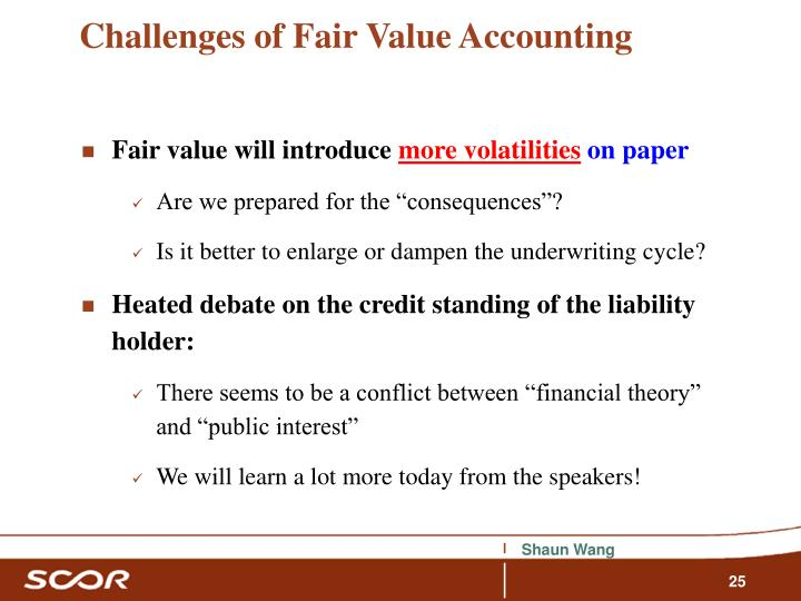 Challenges of Fair Value Accounting