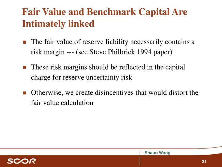 Fair Value and Benchmark Capital Are Intimately linked