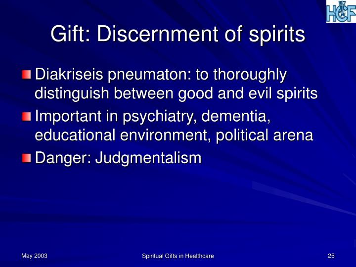 Gift: Discernment of spirits