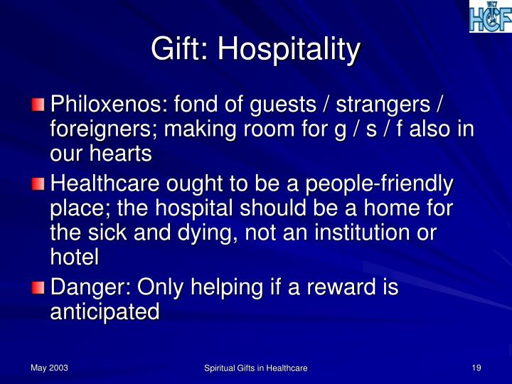 Gift: Hospitality