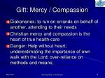 gift mercy compassion