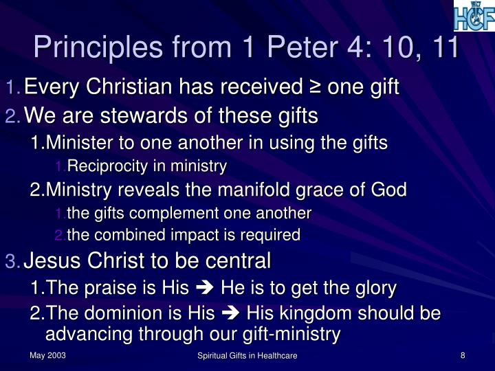 Principles from 1 Peter 4: 10, 11
