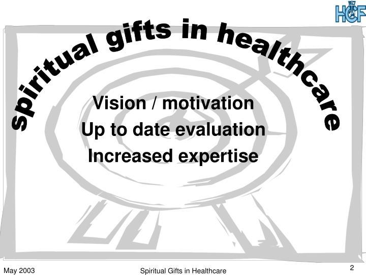 Vision / motivation