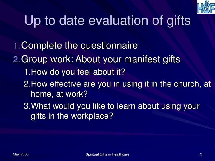 Up to date evaluation of gifts