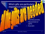 which gifts are particularly important in healthcare