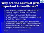 why are the spiritual gifts important in healthcare