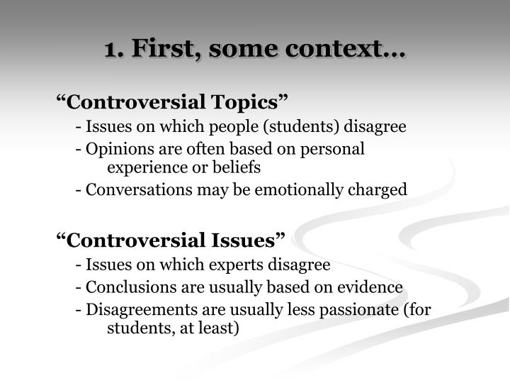controversial issues write essays This article contains a list of controversial topics that exist in this a savvy list of controversial topics to write an essay on list of controversial issues.