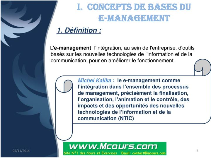 I.  Concepts de bases du             e-management