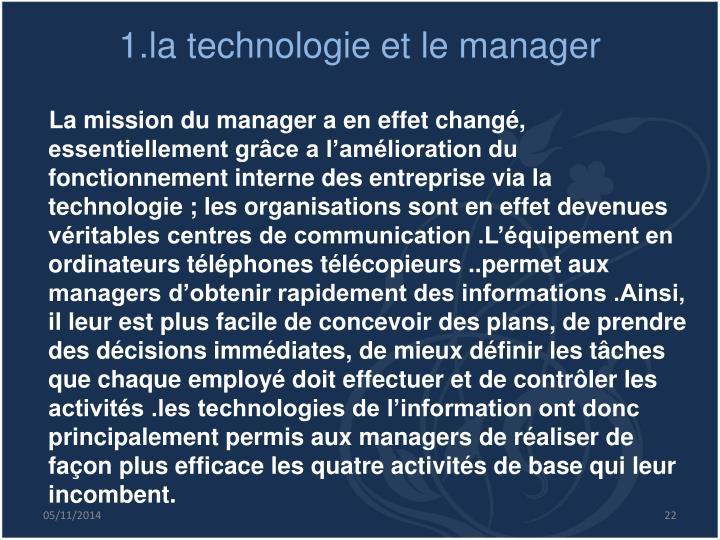 1.la technologie et le manager