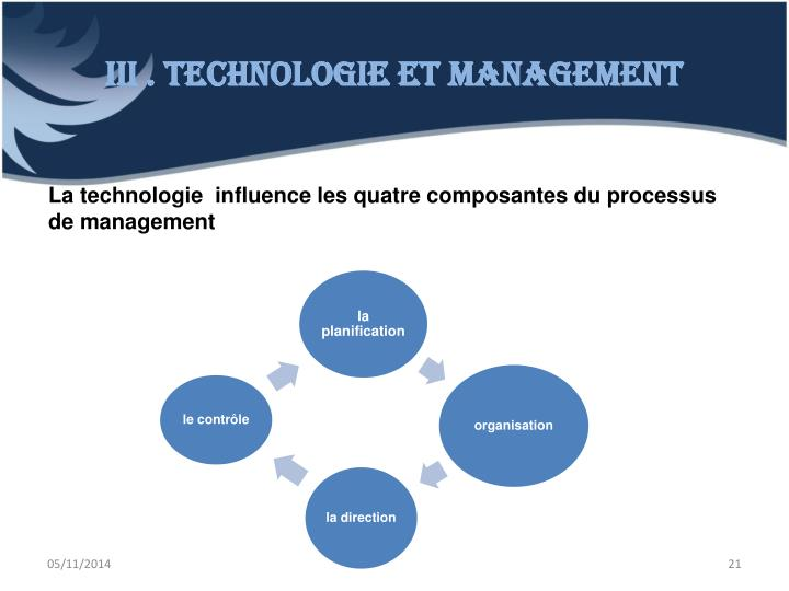 III . Technologie et management
