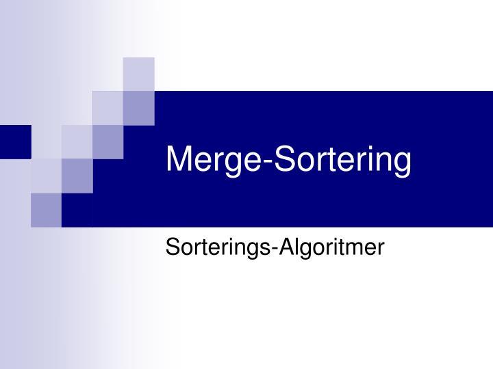 Merge-Sortering