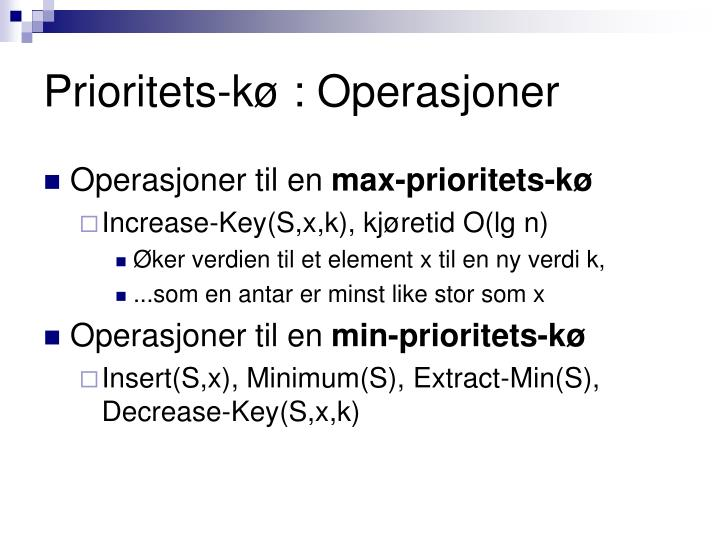 Prioritets-kø : Operasjoner