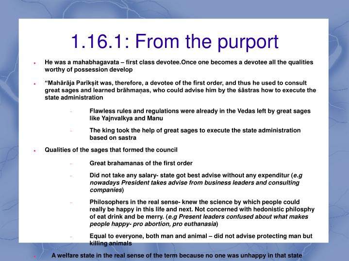 1.16.1: From the purport
