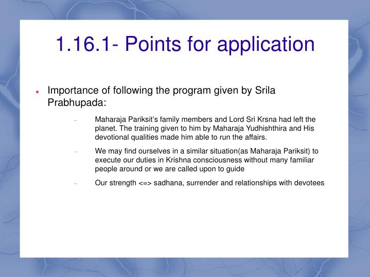1.16.1- Points for application