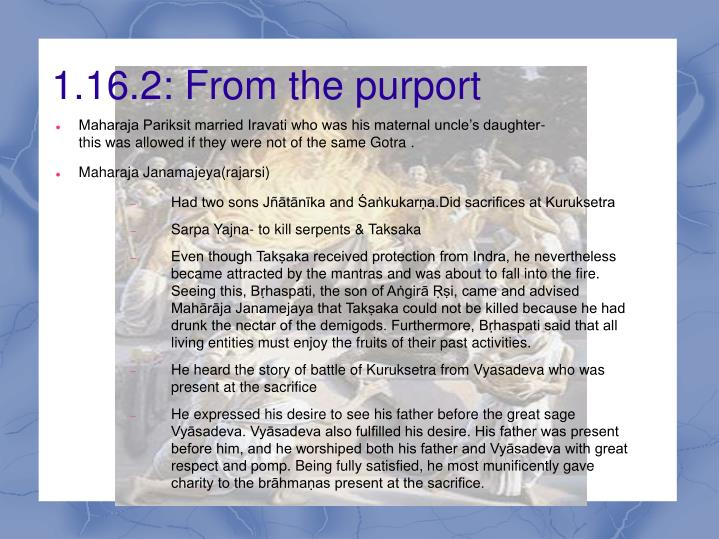 1.16.2: From the purport