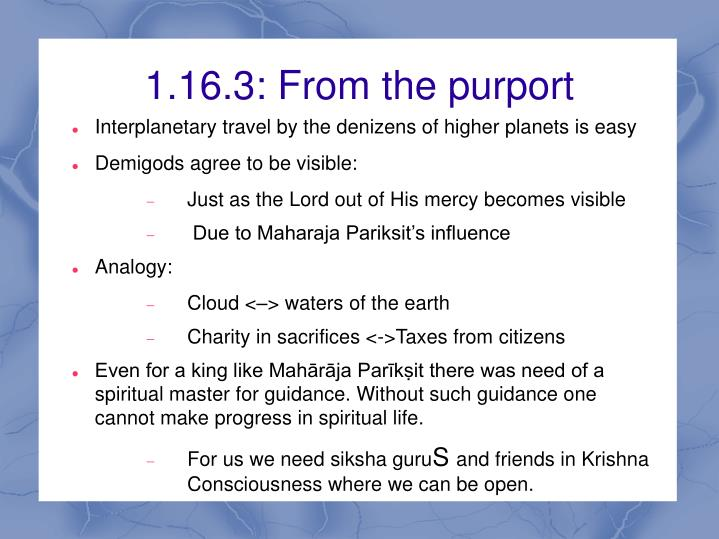 1.16.3: From the purport