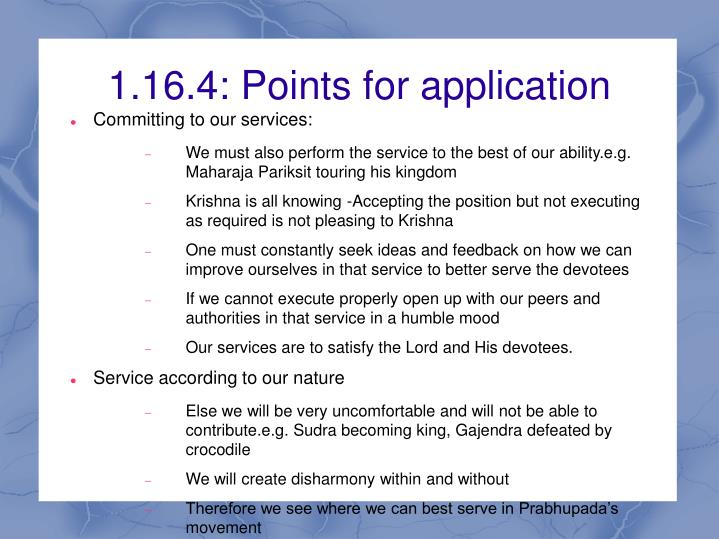 1.16.4: Points for application