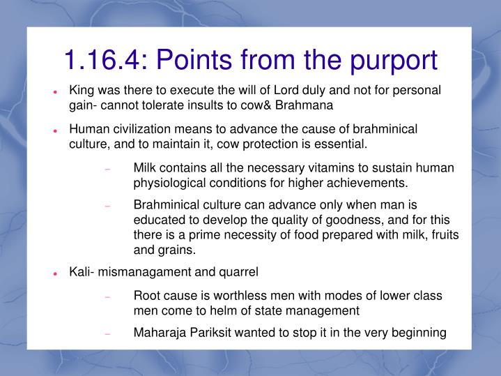 1.16.4: Points from the purport