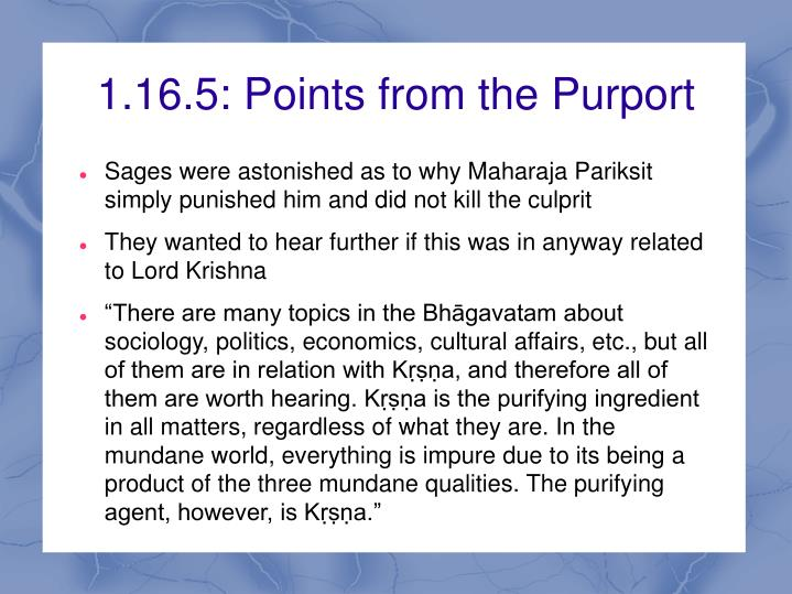 1.16.5: Points from the Purport