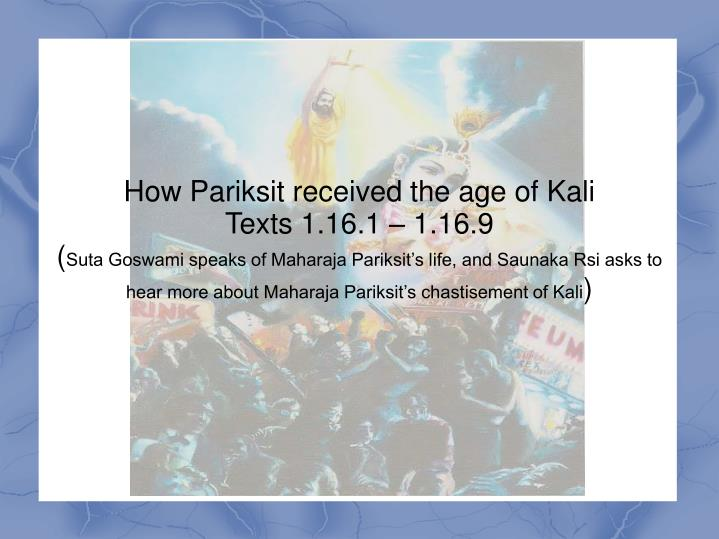 How Pariksit received the age of Kali