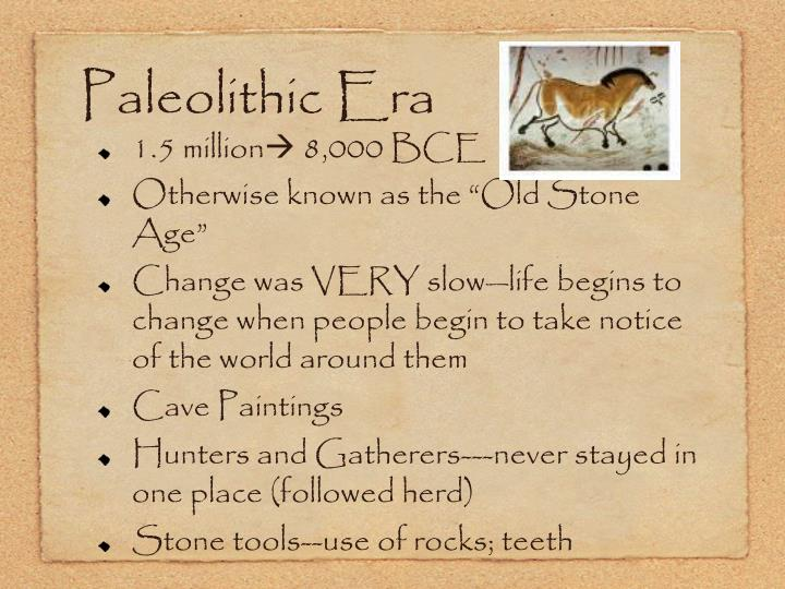Paleolithic Era