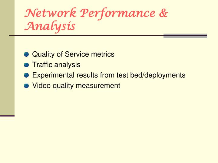 Network Performance & Analysis
