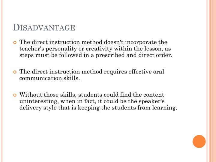 Disadvantage