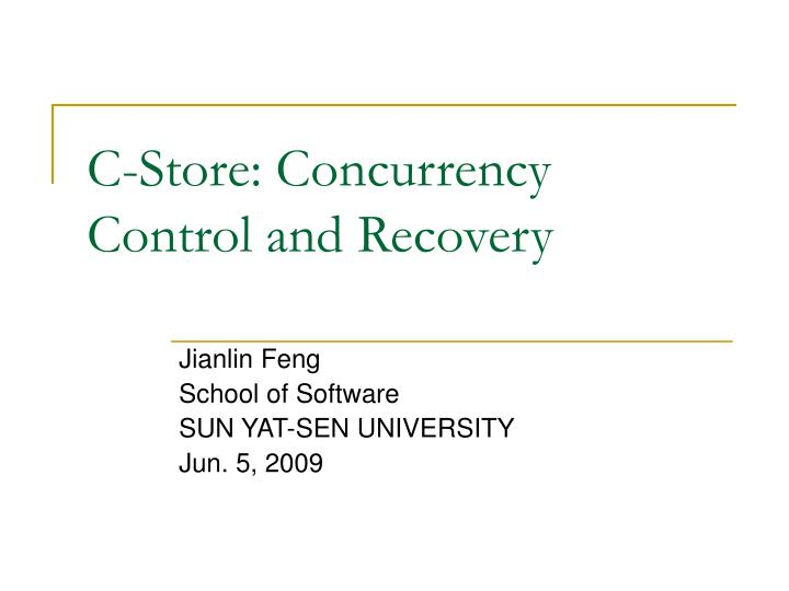 C store concurrency control and recovery