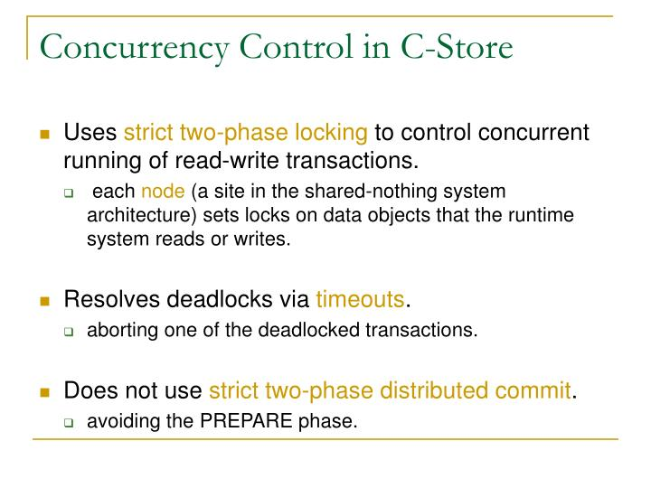 Concurrency control in c store