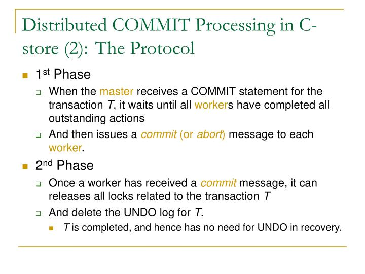Distributed COMMIT Processing in C-store (2): The Protocol